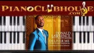 "🎹 How to play ""DELIVER ME"" by Donald Lawrence / Le'Andria Johnson (free piano tutorial lesson) chords 