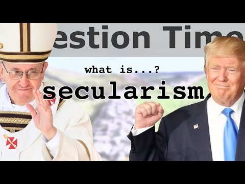 WHAT IS SECULARISM?