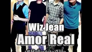 Wiz Jean - Amor Real