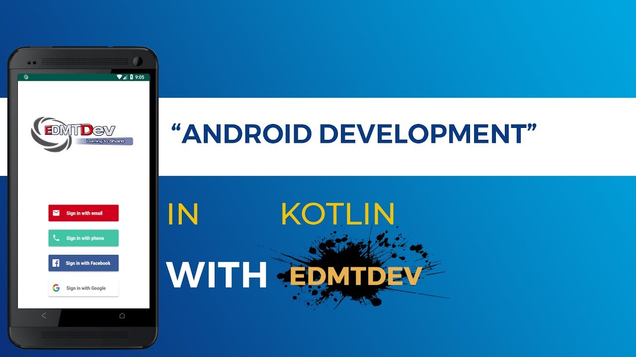Kotlin Android Tutorial - Firebase Authentication (2019 Version)