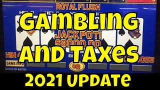 Gambling and Taxes - 2021 Update