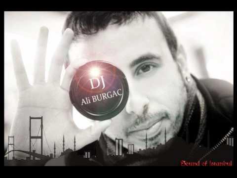 Dj Ali BURGAC İstanbul Special Mix
