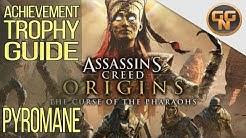 Assassins Creed Origins Pyromane - Pyromaniac Achievement / Trophy Guide