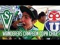 SANTIAGO WANDERERS CAMPEÓN DE COPA CHILE 2017 - VLOG DESDE LAS BARRAS
