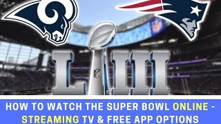 How to Watch Super Bowl ONLINE - Streaming TV & Free Apps