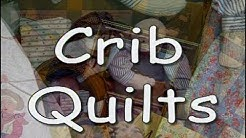 """""""Crib Quilts"""" With Eleanor Burns"""