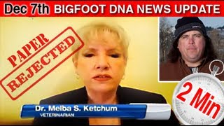 ‪The Bigfoot Report - Bigfoot News #4 - Melba Ketchum Rejected By Journals‬, Loses Support