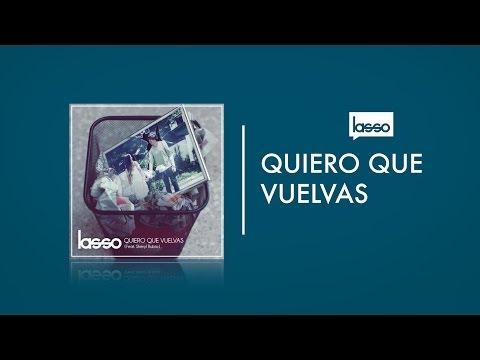 Lasso - Quiero que Vuelvas Ft. Sheryl Rubio (Letra/Lyrics)