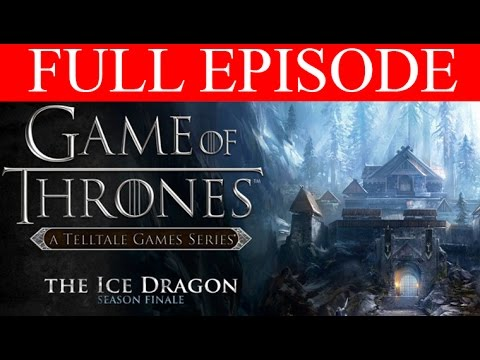 Game of Thrones Episode 6 Full Walkthrough The Ice Dragon PC Gameplay 1080p No Commentary