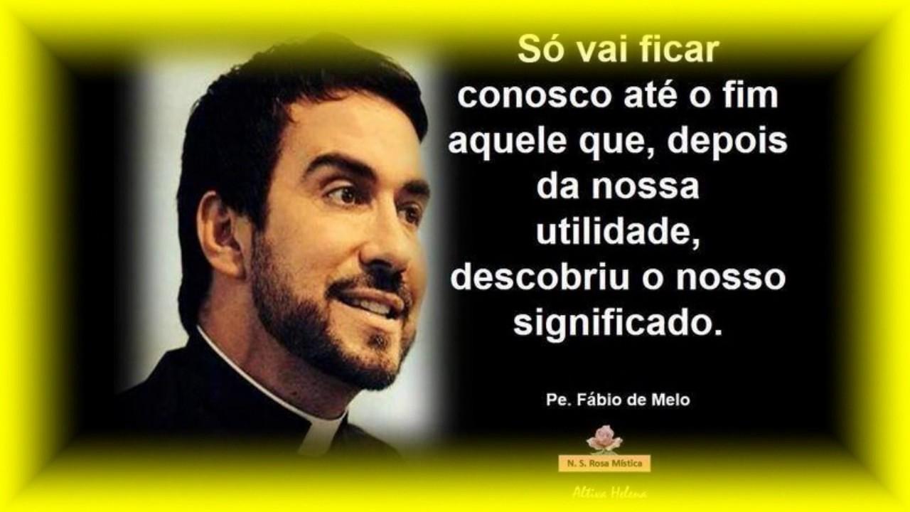 Padre Fabio De Melo Pensamentos Youtube