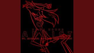 Addict (feat. Michael Kovach & Chi-Chi Edited) (Edited)