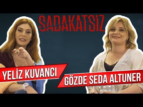 Sadakatsiz! Gözde Seda Altuner ve Yeliz Kuvancı Sosyal Medyadan Gelen Soruları Y