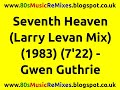 Download Seventh Heaven (Larry Levan Mix) - Gwen Guthrie | 80s Dance Music | 80s Club Mixes | 80s Club Music MP3 song and Music Video