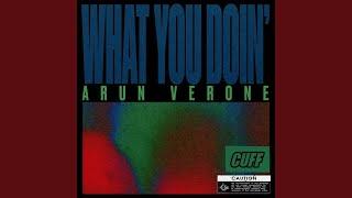 What You Doin' (Original Mix)
