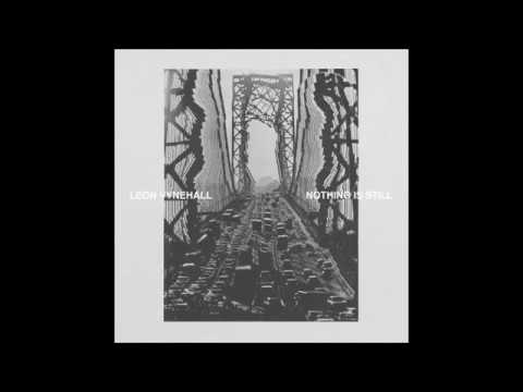 Leon Vynehall  - From The Sea/It Looms (Chapters I & II)