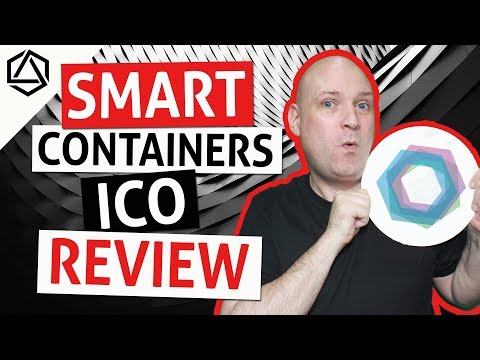 SMART CONTAINERS ICO Review! IoT Blockchain Logistics!