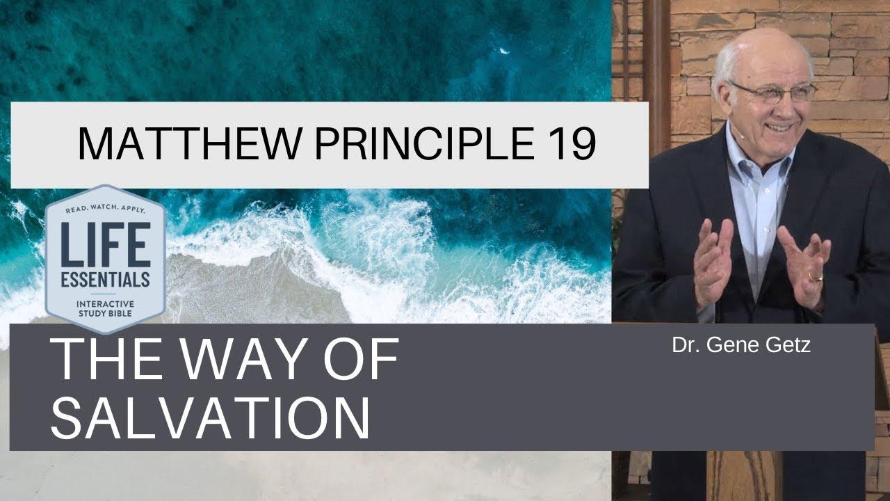 Download Matthew Principle 19: The Way of Salvation