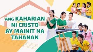 """Tagalog Praise Song """"Ang Kaharian ni Cristo ay Mainit na Tahanan"""""""