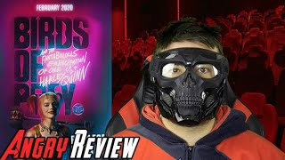 Birds of Prey Angry Movie Review