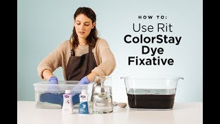 How to Use Rit ColorStay Dye Fixative