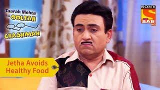 Video Your Favorite Character | Jethalal Avoids Healthy Food | Taarak Mehta Ka Ooltah Chashmah download MP3, 3GP, MP4, WEBM, AVI, FLV Juli 2018