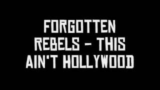Forgotten Rebels - This Ain