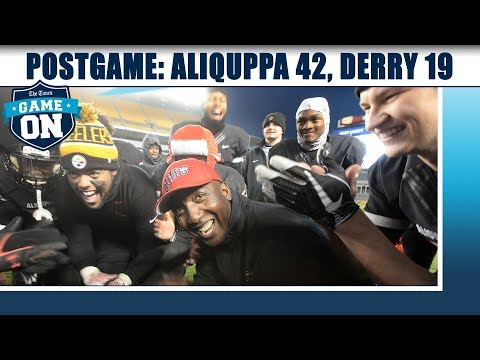 Game On Postgame: Aliquippa 42, Derry 19