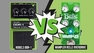Nobels ODR-1 vs. Wampler Belle Overdrive - Audio Comparison (no talking)