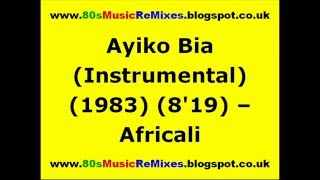 Ayiko Bia (Instrumental) - Africali | 80s Dance Music | 80s Club Mixes | 80s Club Music