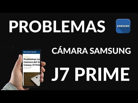 Problemas con la Cámara del Samsung Galaxy J7 Prime