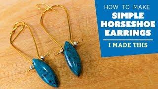 How to Make Horseshoe Earrings | I Made This