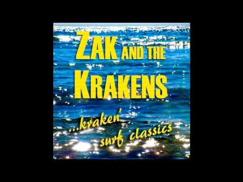 Zak and the Krakens ...kraken' surf classics (full album)