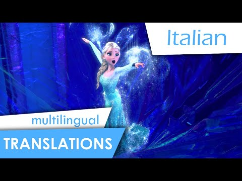 Let it go (Italian) Subs + multi-Trans
