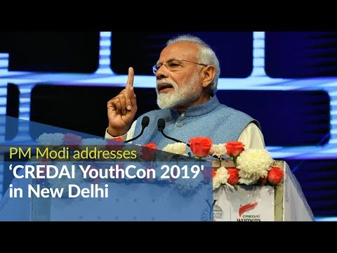 PM Modi addresses 'CREDAI YouthCon 2019' in New Delhi | PMO