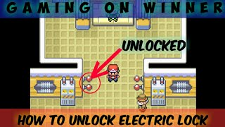 HOW TO UNLOCK VERMILION GYM'S {ELECTRIC LOCK} IN POKEMON FIRE RED,  LEAF GREEN || LET'S PLAY PART #1