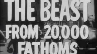 The Beast From 20,000 Fathoms Trailer