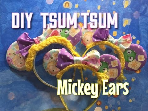 DIY TSUM TSUM Mickey Ears   Rapunzel Style