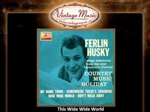 Ferlin Husky -- This Wide Wide World (VintageMusic.es)