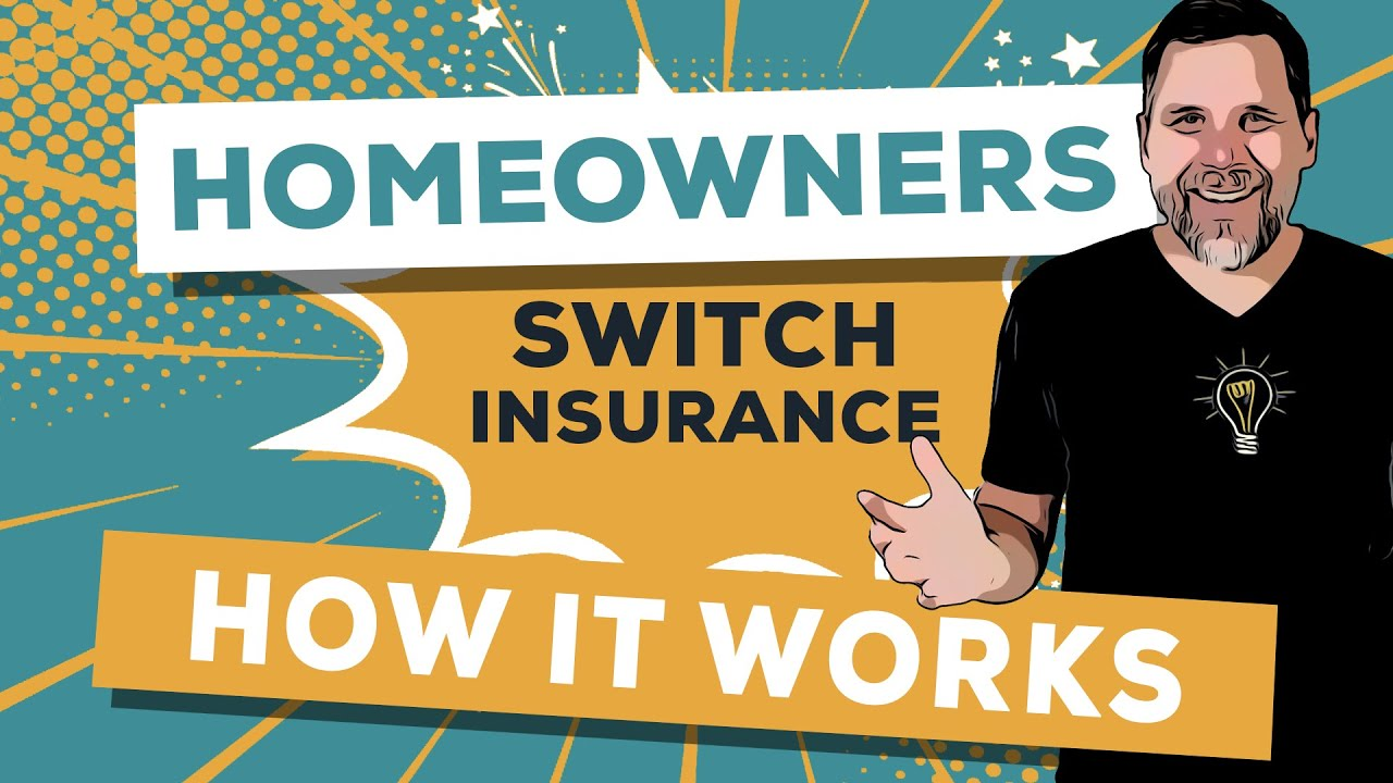 Homeowners Insurance Company >> How Does Switching Your Homeowners Insurance Work Youtube
