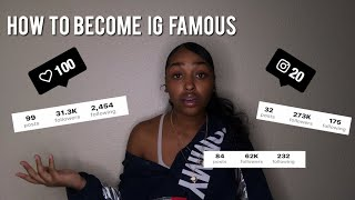 HOW TO GAIN INSTAGRAM FOLLOWERS/ BECOME IG FAMOUS