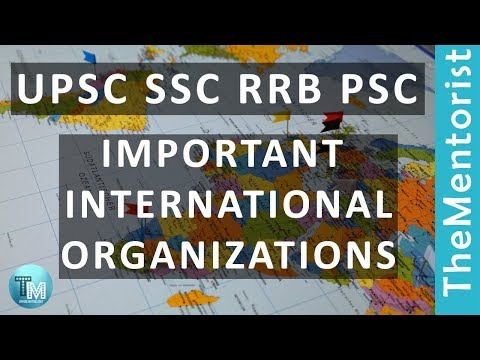 Important International Organizations and their Headquarters | PSC, SSC, UPSC (IAS, IPS, IFS), RRB
