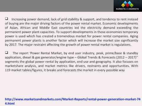 Global Power Rental Market Worth $17 Billion by 2017.