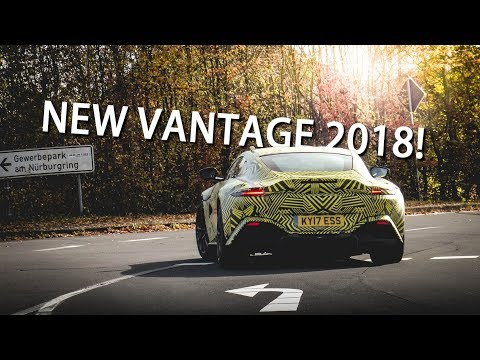 The NEW Aston Martin VANTAGE 2018 driving around the NÜRBURGRING!