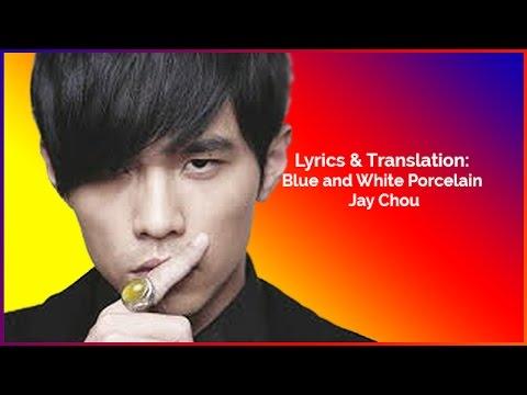 Lyrics & Translation: Blue and White Porcelain - Jay Chou