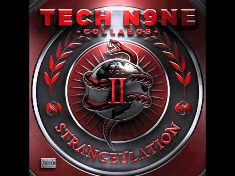 Tech N9ne - Strangeulation Vol. II 15. Chilly Rub