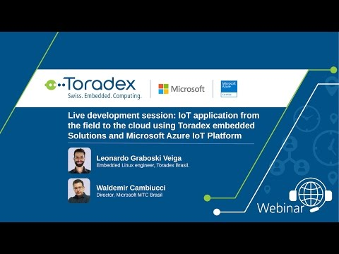 Webinar On-Demand: Live Coding: IoT Application with Toradex and Microsoft