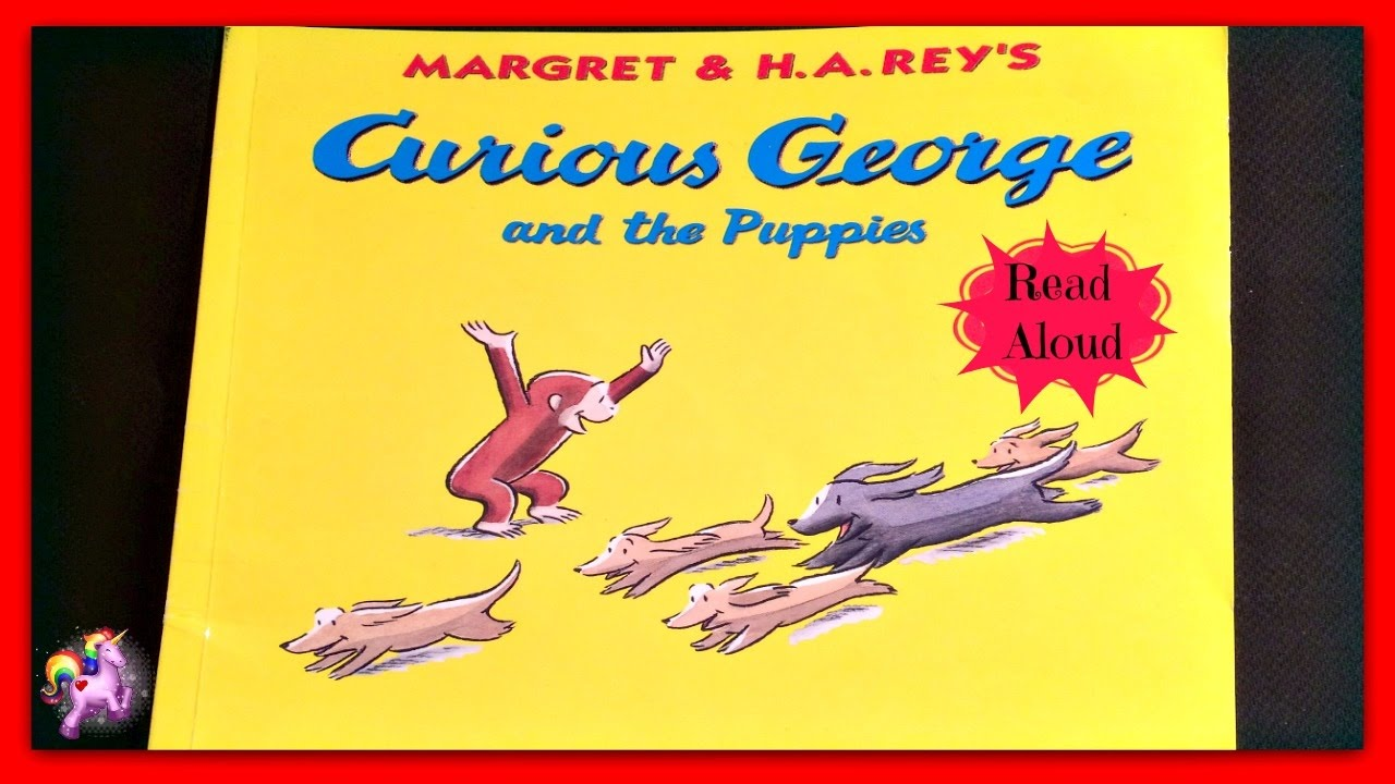 Curious George And The Puppies Read Aloud Storybook For Kids