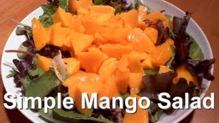 Super Simple Mango Salad
