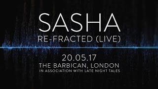 Sasha :  re-Fracted (live)