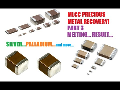 MLCC Precious Metal Recovery - Part 3 - Melting And Result!